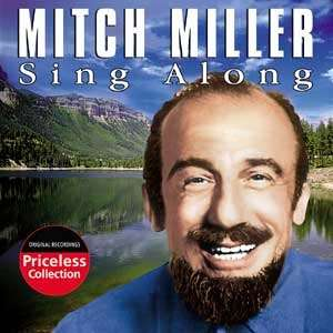 MUSIC ICON - MITCH MILLER DIES - Hollywood Celebrity and ...