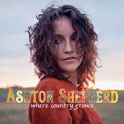 Ashton Shepherd Where County Grows album