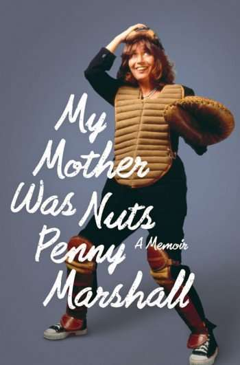 penny-marshall-my-mother